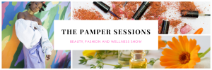 A photograph of The Pamper Sessions Promotion Banner